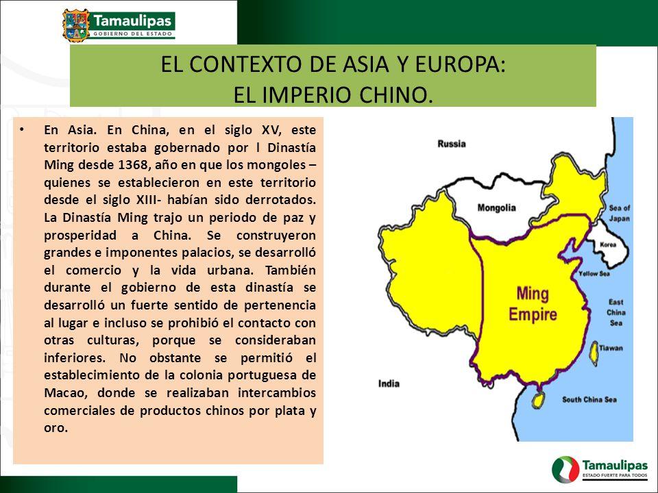 EL CONTEXTO DE ASIA Y EUROPA: EL IMPERIO CHINO.