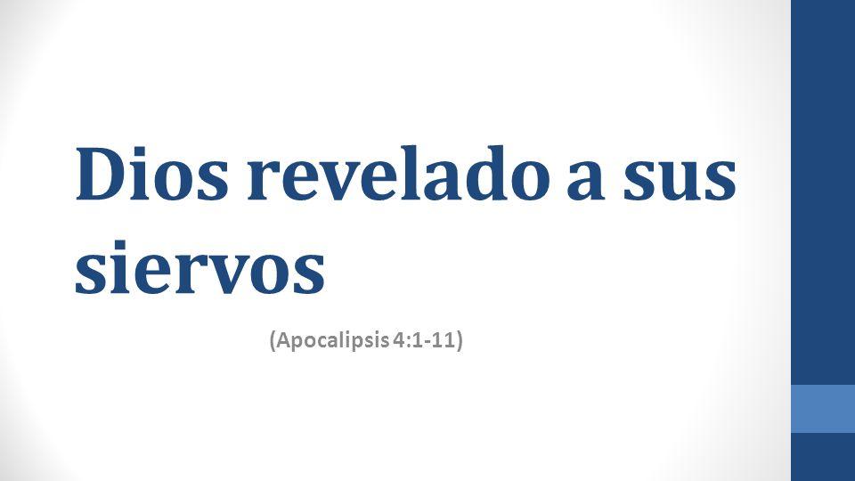 Dios revelado a sus siervos