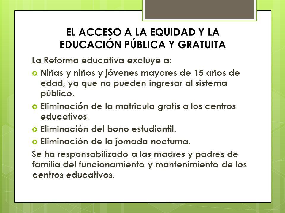 EL ACCESO A LA EQUIDAD Y LA EDUCACIÓN PÚBLICA Y GRATUITA