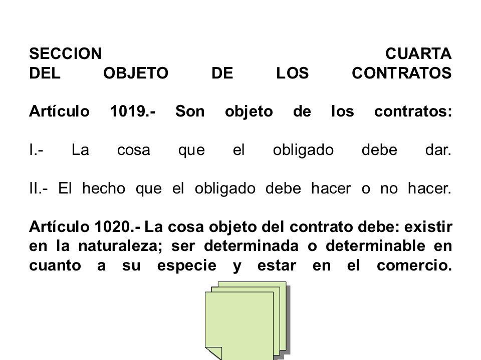 SECCION CUARTA DEL OBJETO DE LOS CONTRATOS Artículo 1019