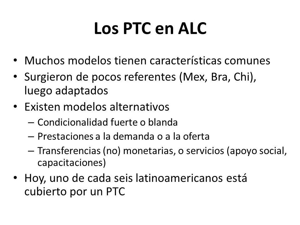 Los PTC en ALC Muchos modelos tienen características comunes