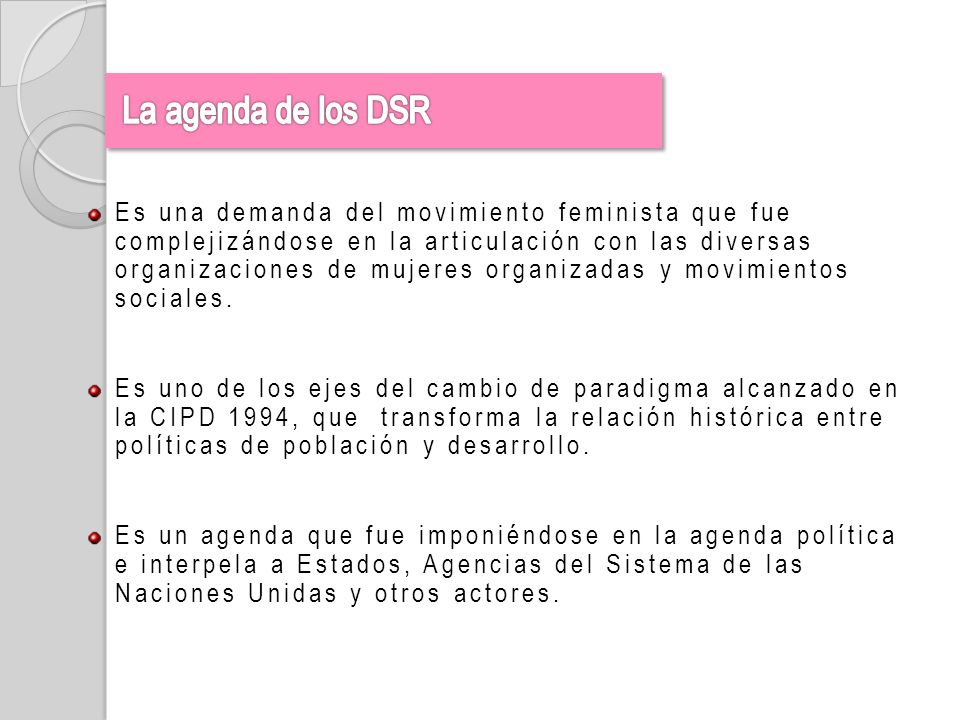 La agenda de los DSR