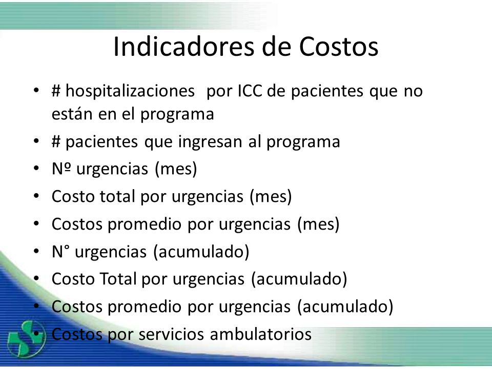 Indicadores de Costos # hospitalizaciones por ICC de pacientes que no están en el programa. # pacientes que ingresan al programa.