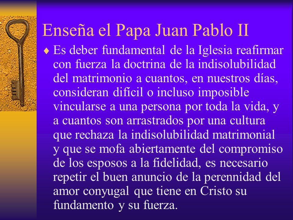 Enseña el Papa Juan Pablo II