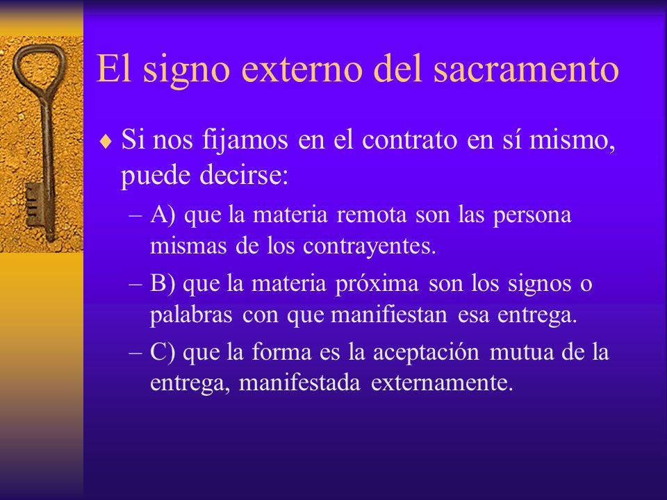 El signo externo del sacramento