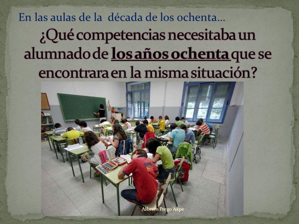 En las aulas de la década de los ochenta…