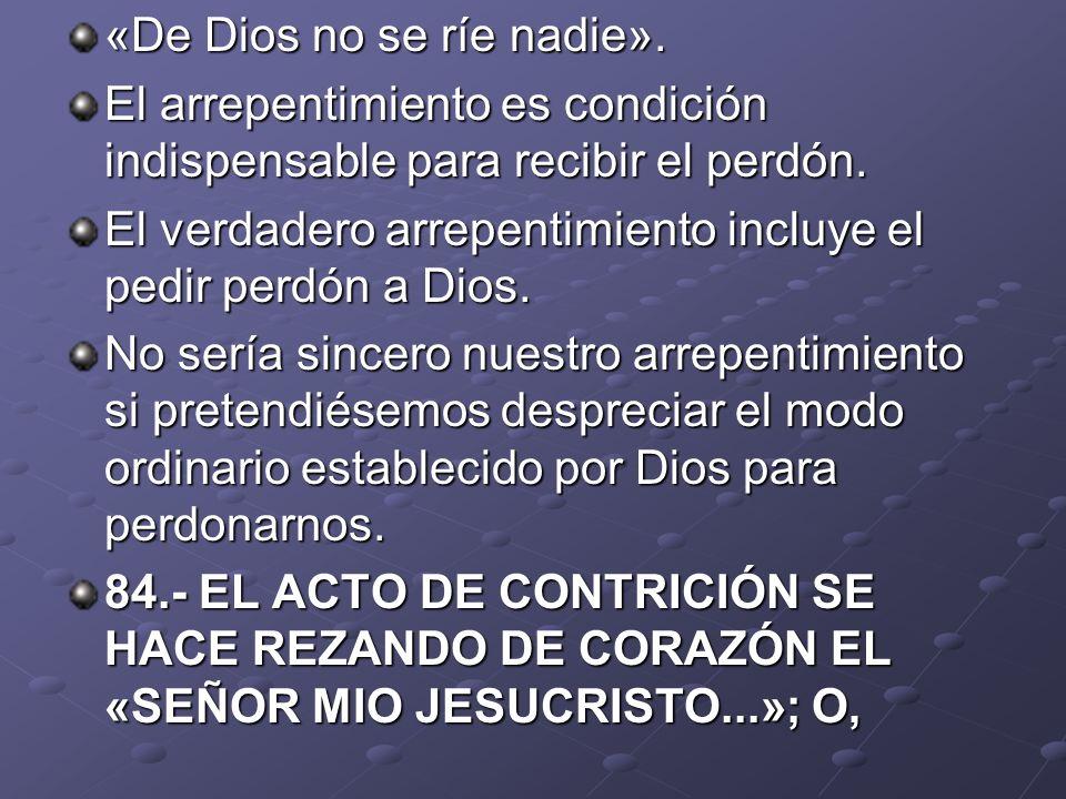 «De Dios no se ríe nadie».