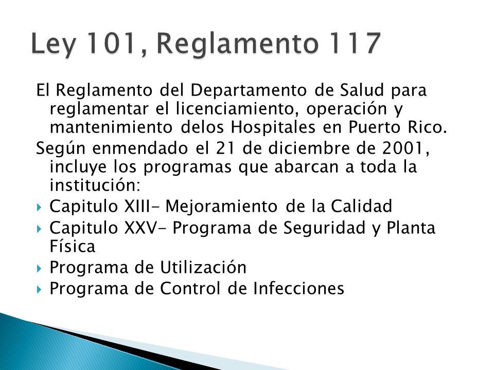 Ley 101, Reglamento 117
