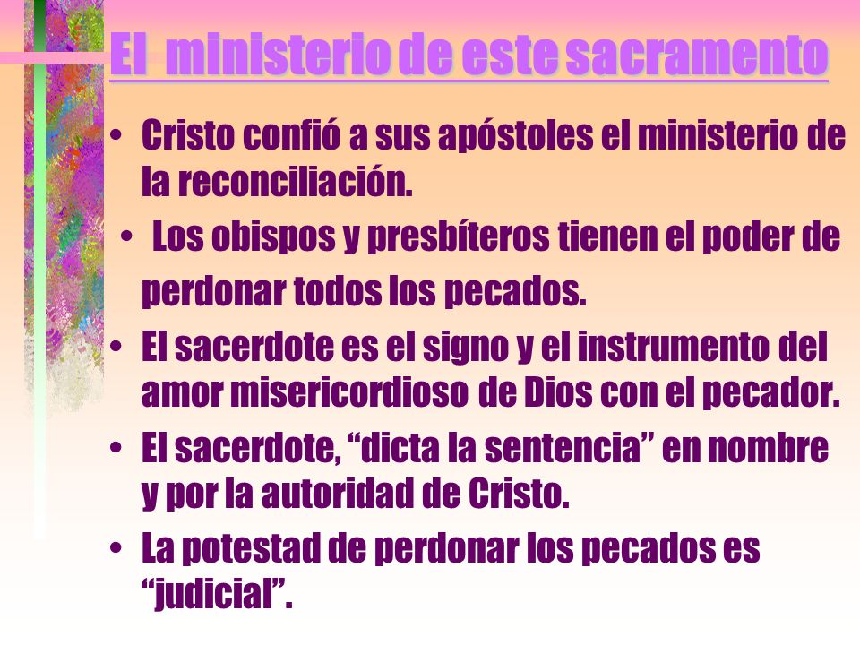 El ministerio de este sacramento