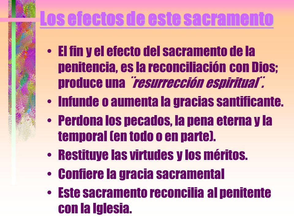 Los efectos de este sacramento