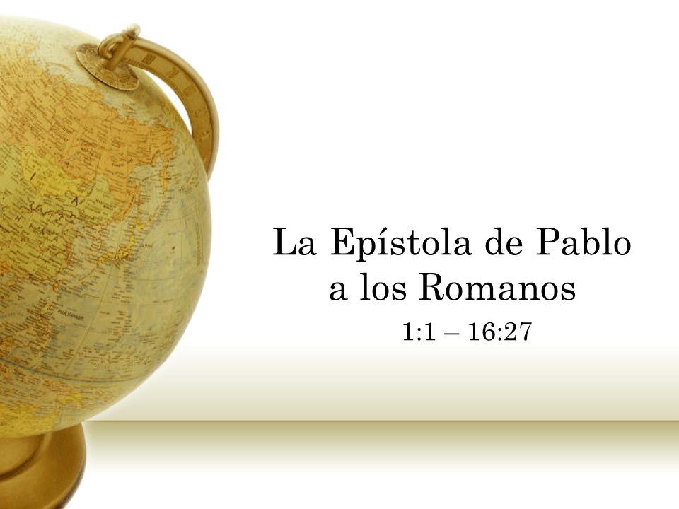 La Epístola de Pablo a los Romanos