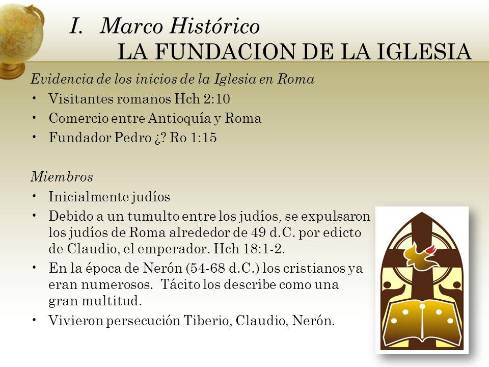 Marco Histórico LA FUNDACION DE LA IGLESIA