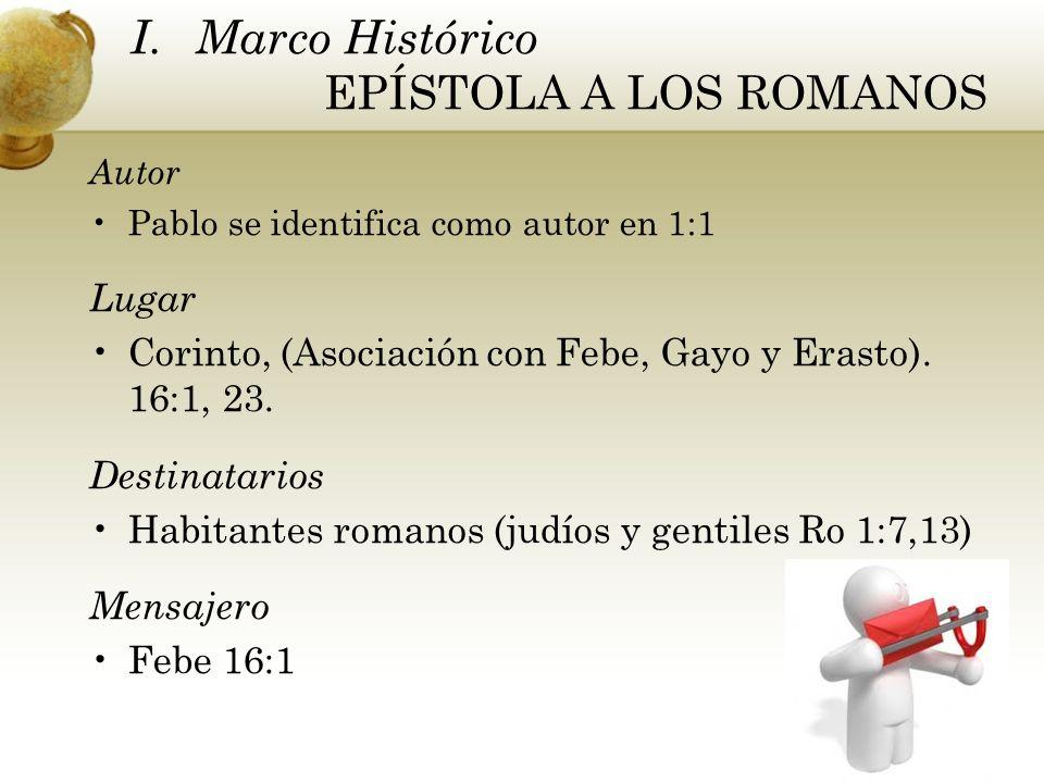 Marco Histórico EPÍSTOLA A LOS ROMANOS