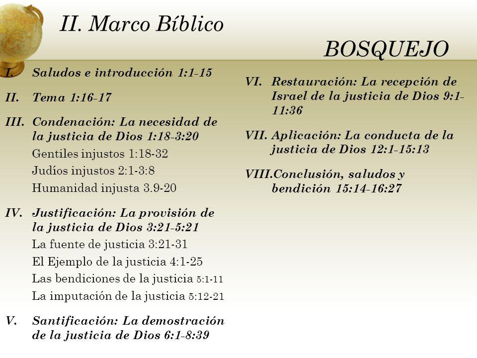 II. Marco Bíblico BOSQUEJO