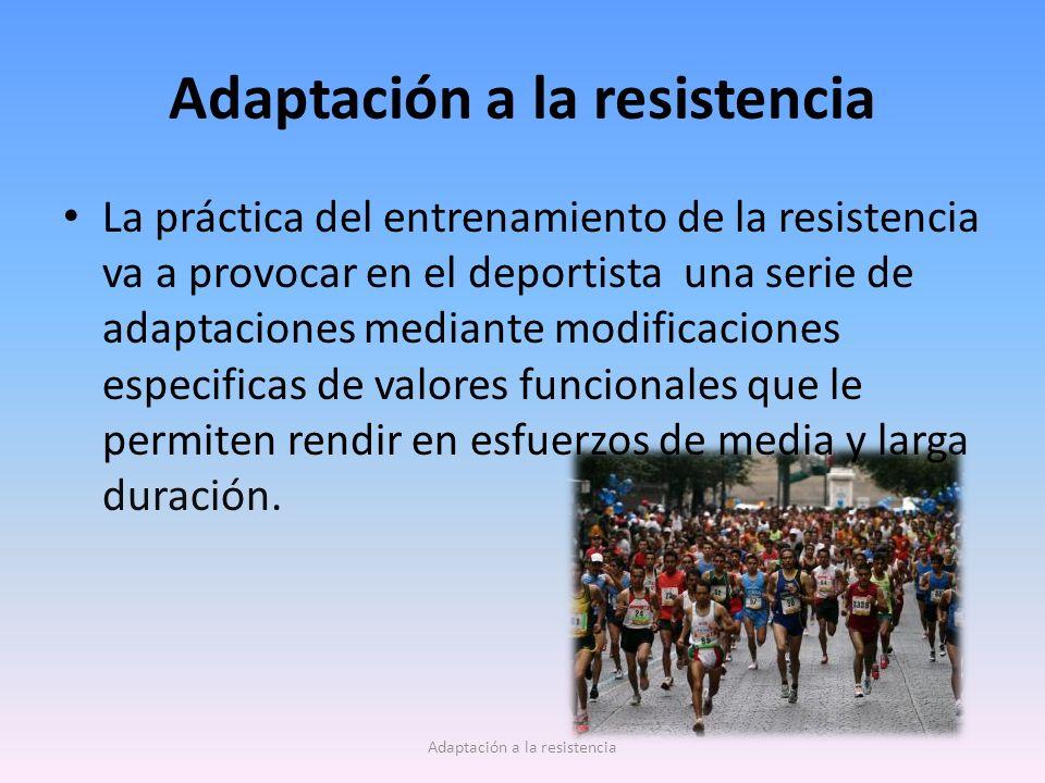 Adaptación a la resistencia