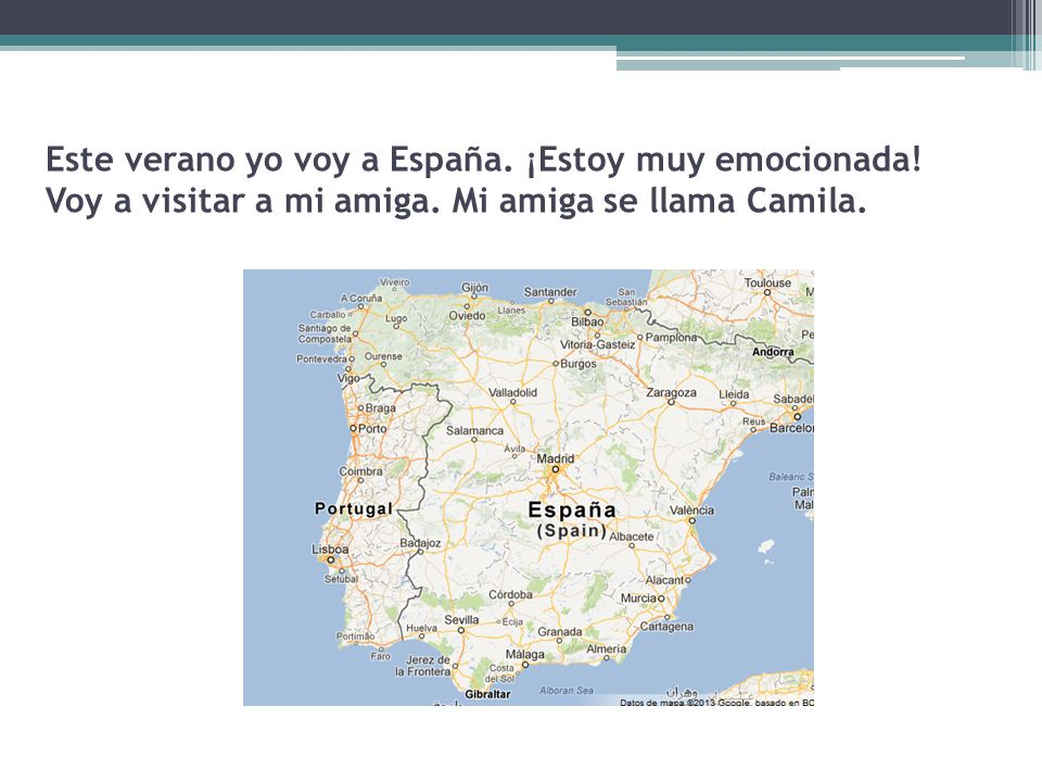 Este verano yo voy a España. ¡Estoy muy emocionada