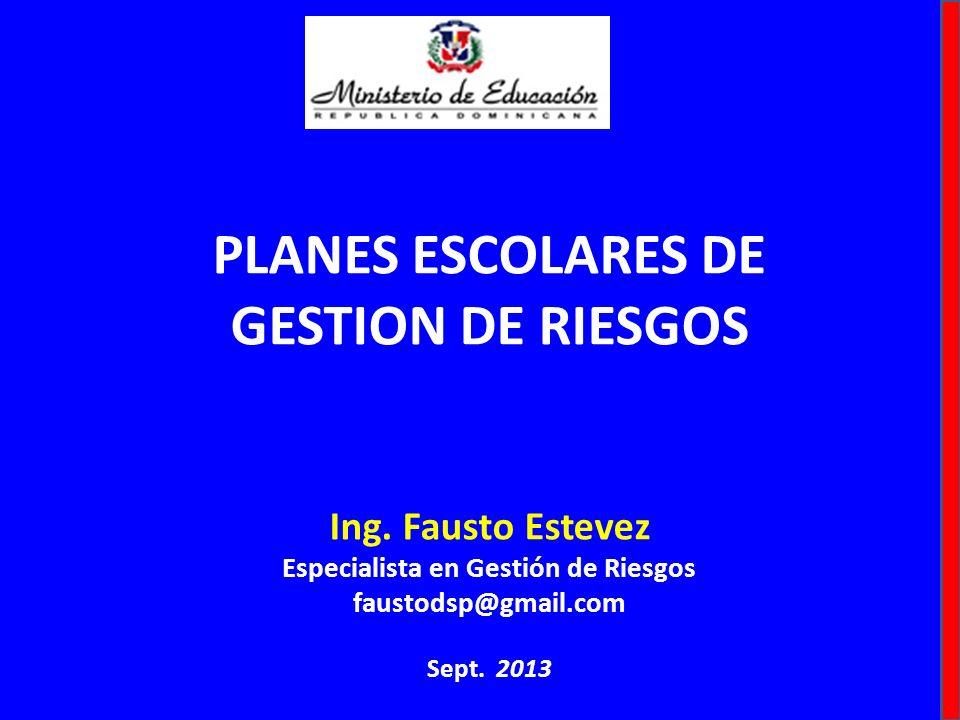 PLANES ESCOLARES DE GESTION DE RIESGOS Ing