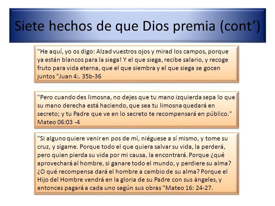 Siete hechos de que Dios premia (cont')