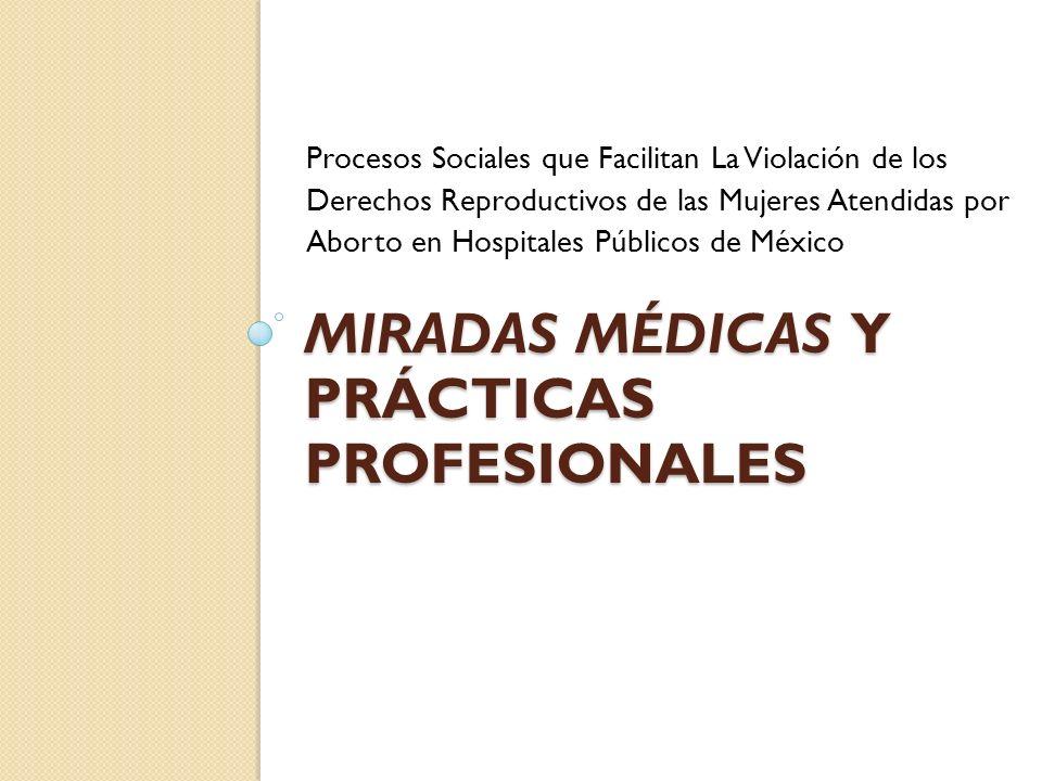 Miradas médicas y prácticas profesionales