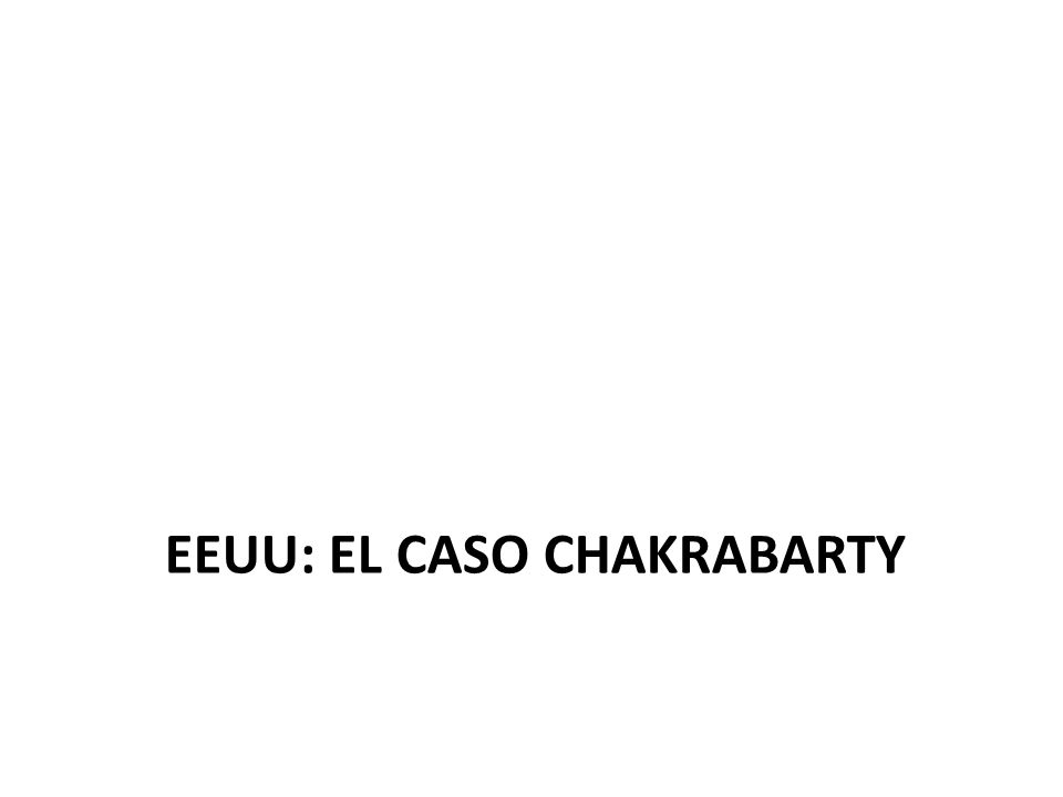 EEUU: el caso chakrabarty