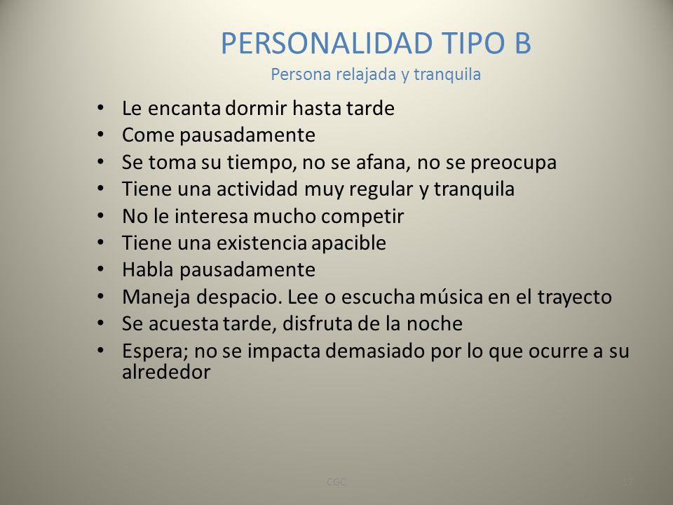 PERSONALIDAD TIPO B Persona relajada y tranquila
