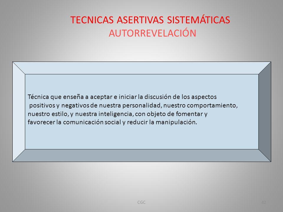 TECNICAS ASERTIVAS SISTEMÁTICAS AUTORREVELACIÓN