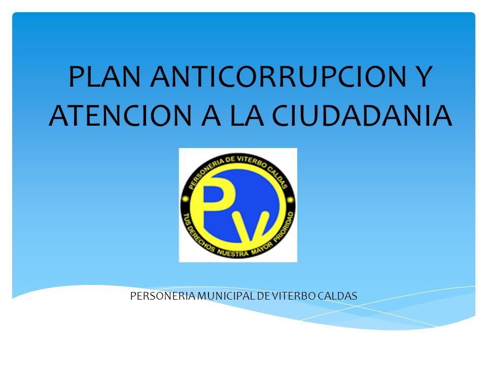 PLAN ANTICORRUPCION Y ATENCION A LA CIUDADANIA