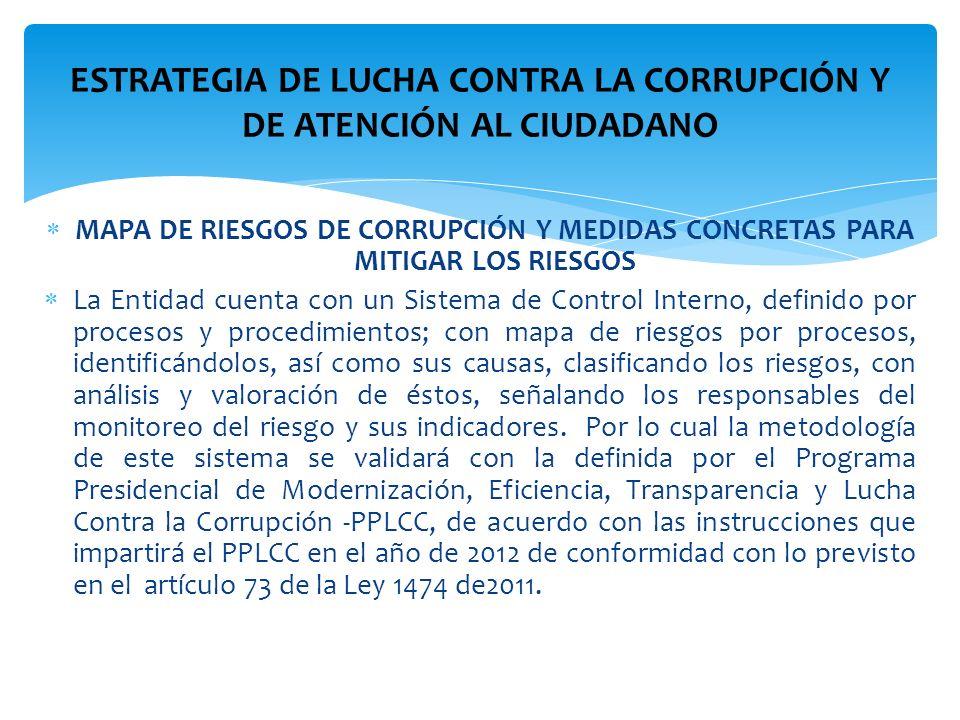 ESTRATEGIA DE LUCHA CONTRA LA CORRUPCIÓN Y DE ATENCIÓN AL CIUDADANO