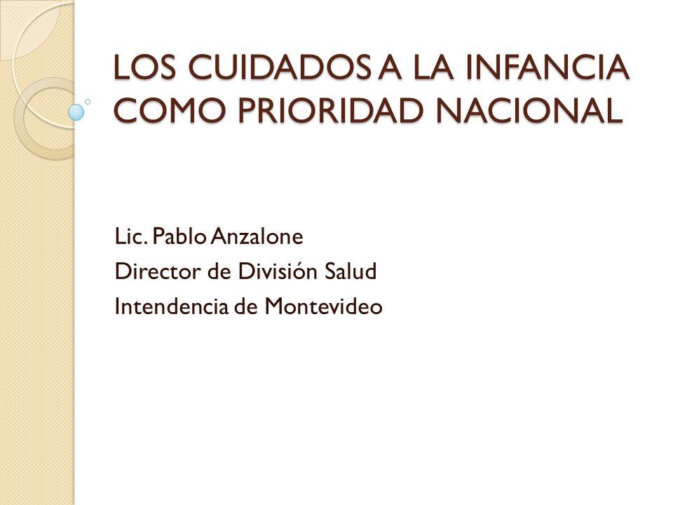 LOS CUIDADOS A LA INFANCIA COMO PRIORIDAD NACIONAL
