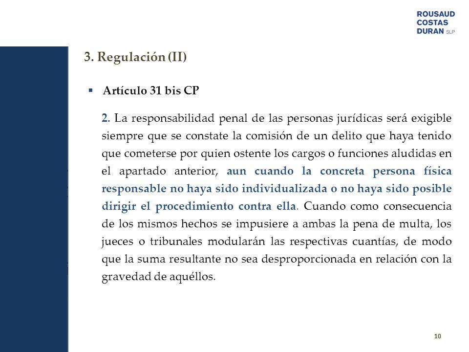 3. Regulación (II) Artículo 31 bis CP