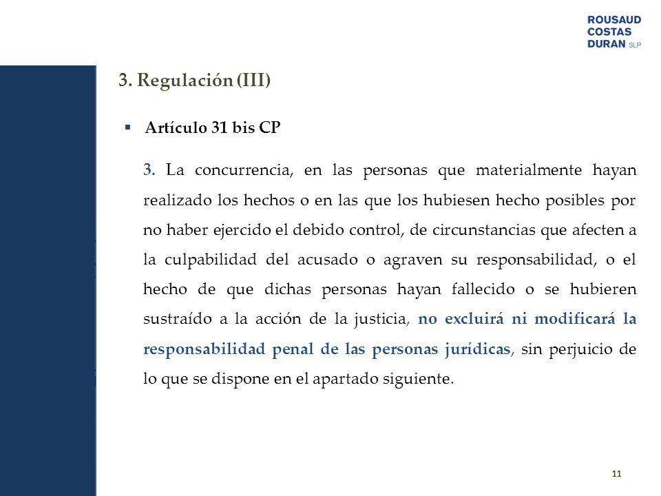3. Regulación (III) Artículo 31 bis CP