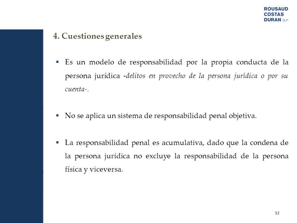 4. Cuestiones generales