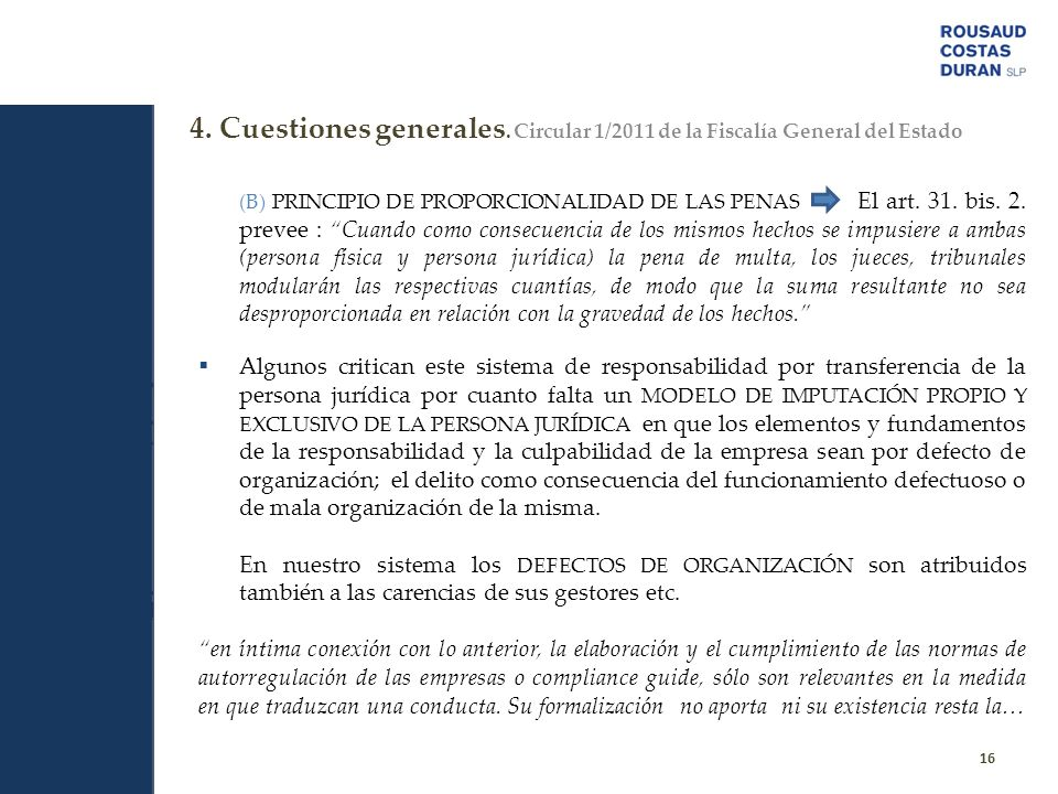 4. Cuestiones generales. Circular 1/2011 de la Fiscalía General del Estado