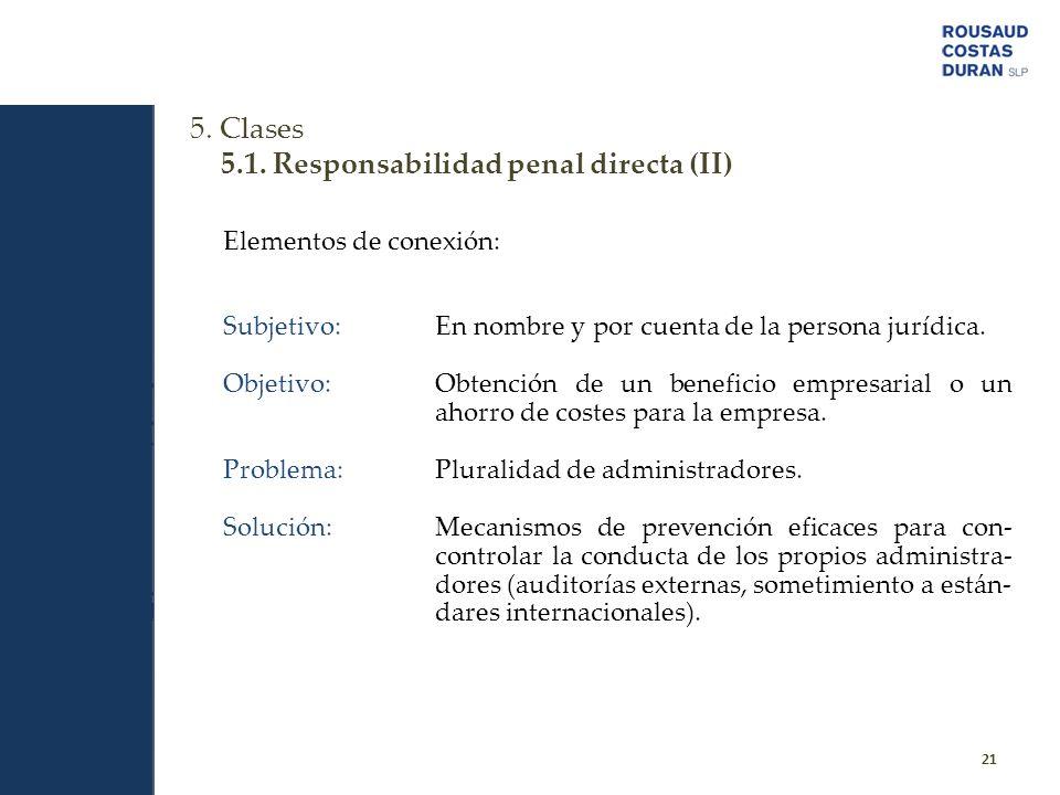 5.1. Responsabilidad penal directa (II)