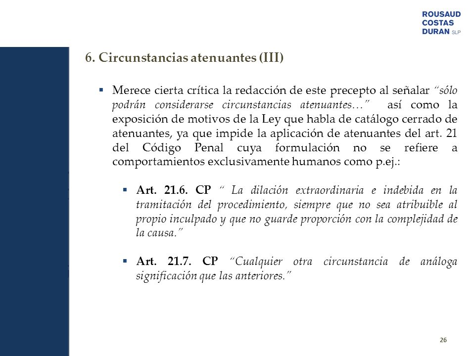 6. Circunstancias atenuantes (III)