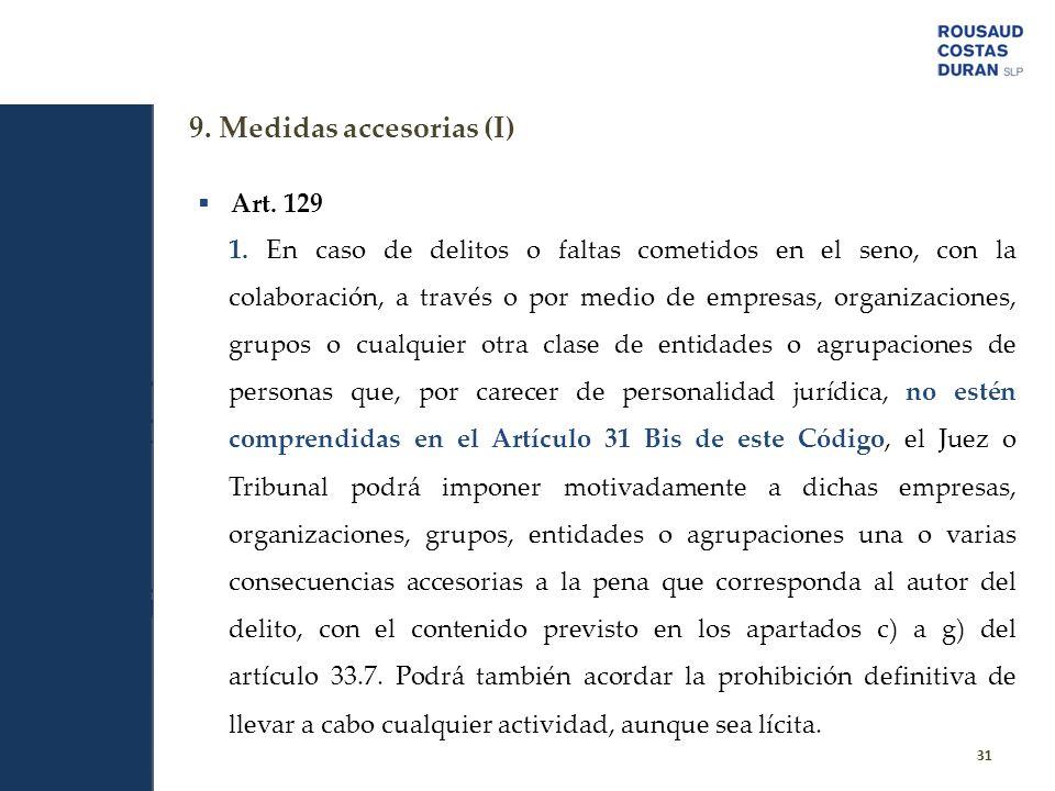 9. Medidas accesorias (I)
