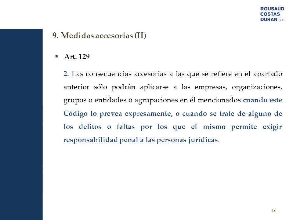 9. Medidas accesorias (II)