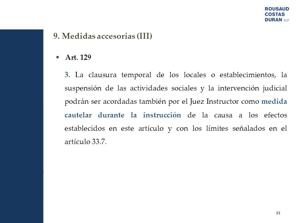 9. Medidas accesorias (III)