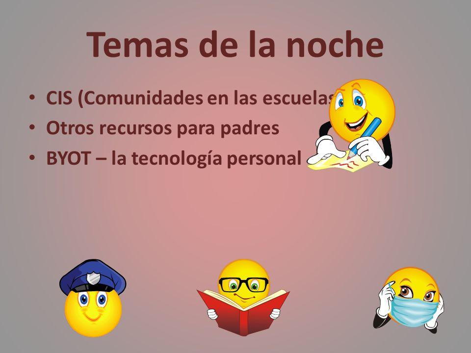 Temas de la noche CIS (Comunidades en las escuelas)