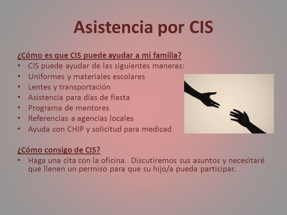 Asistencia por CIS ¿Cómo es que CIS puede ayudar a mi familia