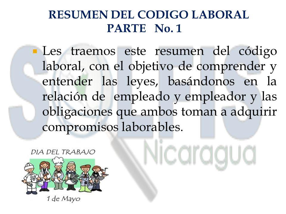 RESUMEN DEL CODIGO LABORAL PARTE No. 1