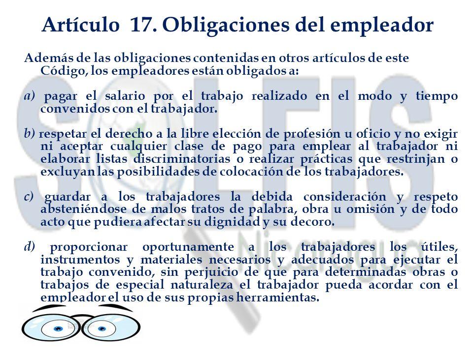 Artículo 17. Obligaciones del empleador