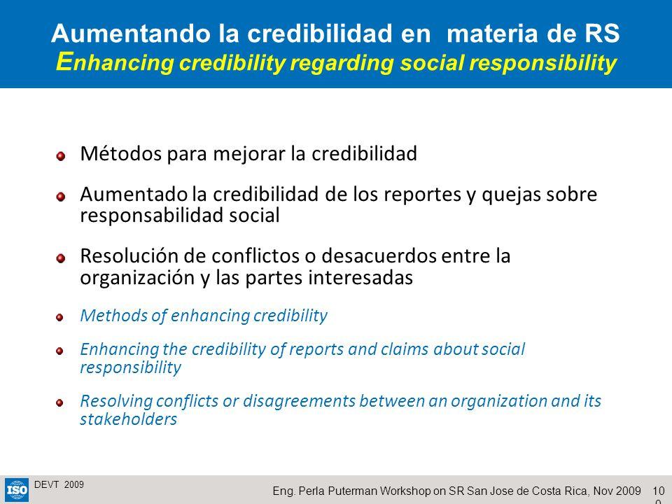 Aumentando la credibilidad en materia de RS Enhancing credibility regarding social responsibility
