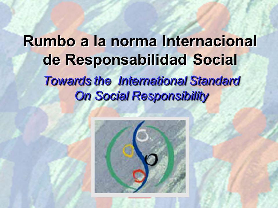 Rumbo a la norma Internacional de Responsabilidad Social