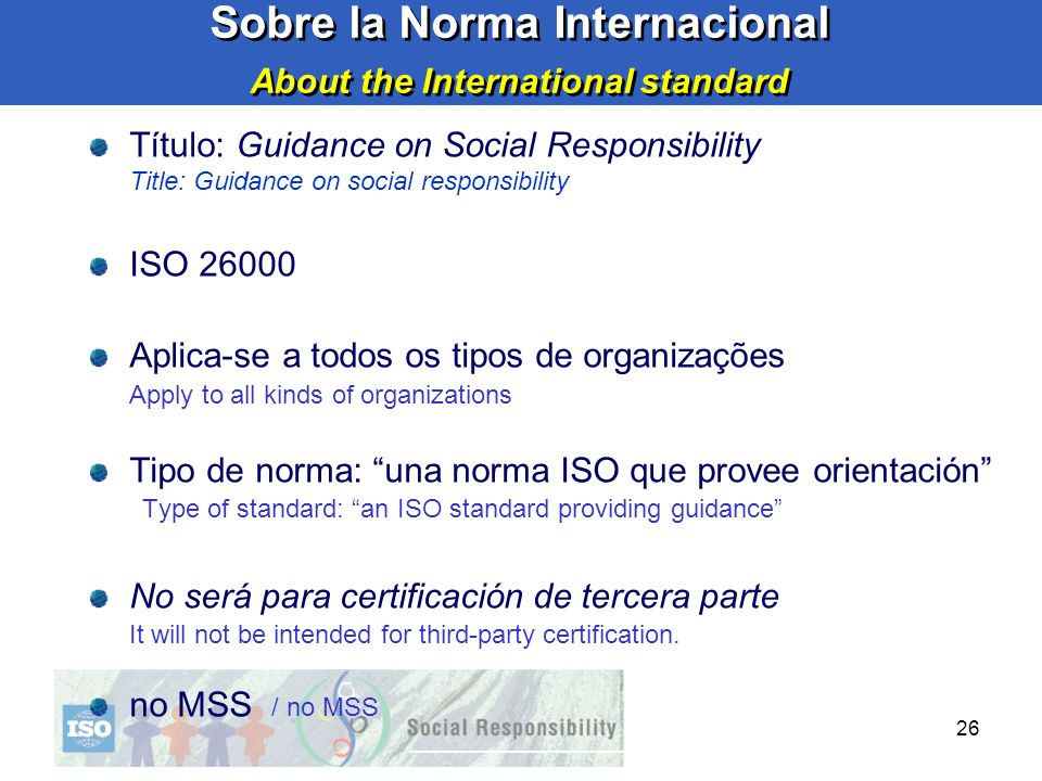 Sobre la Norma Internacional About the International standard