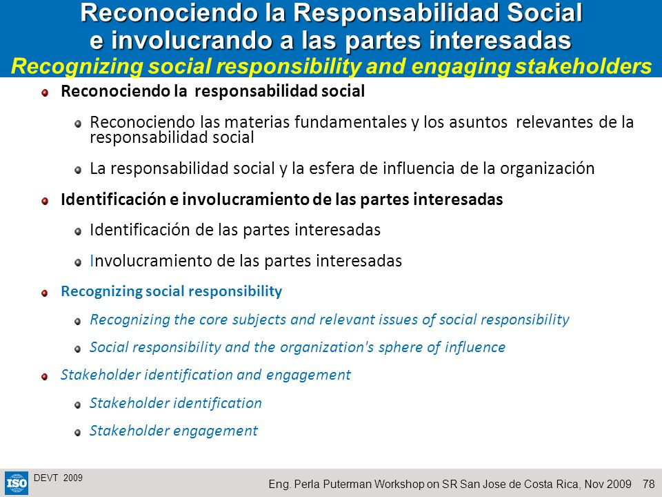 Reconociendo la Responsabilidad Social e involucrando a las partes interesadas Recognizing social responsibility and engaging stakeholders
