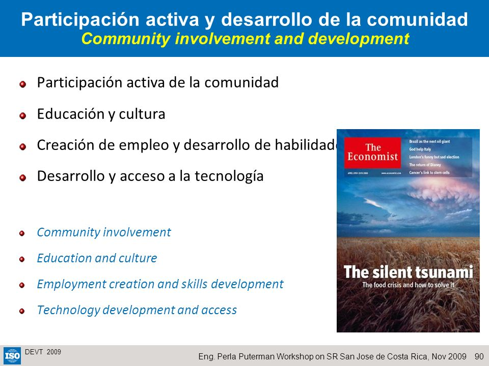 Participación activa y desarrollo de la comunidad Community involvement and development