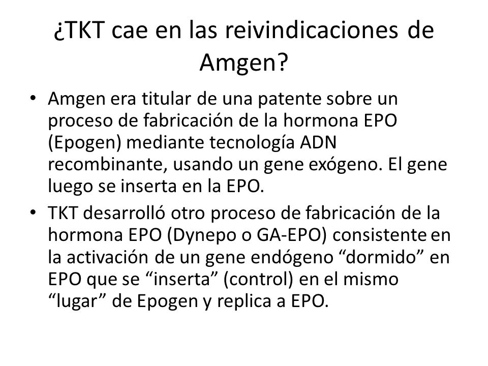 ¿TKT cae en las reivindicaciones de Amgen