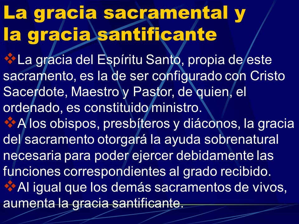La gracia sacramental y la gracia santificante