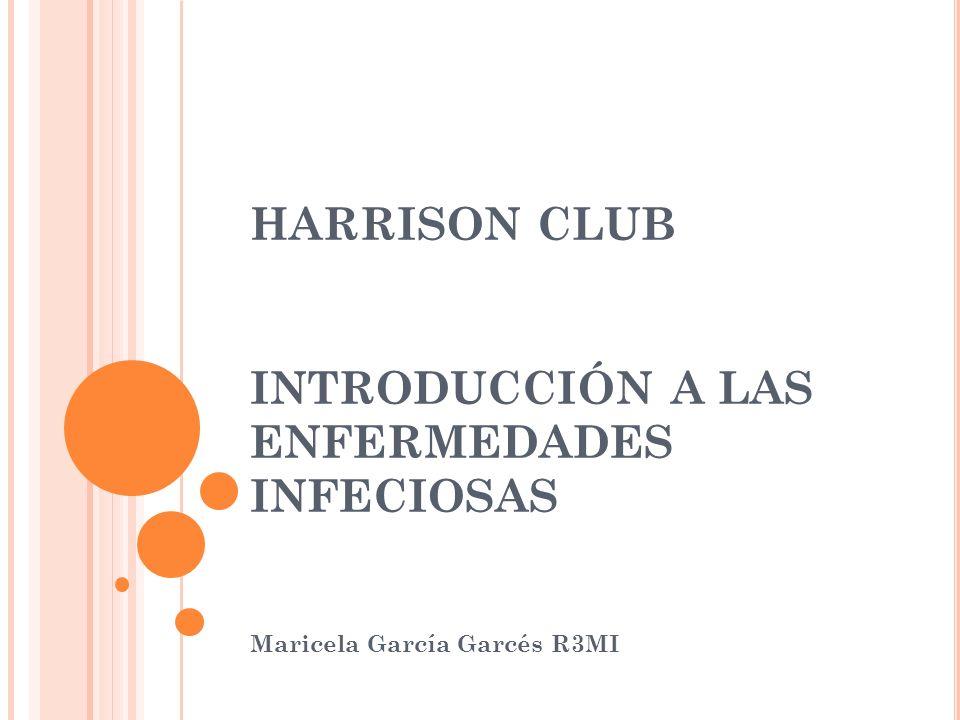 HARRISON CLUB INTRODUCCIÓN A LAS ENFERMEDADES INFECIOSAS